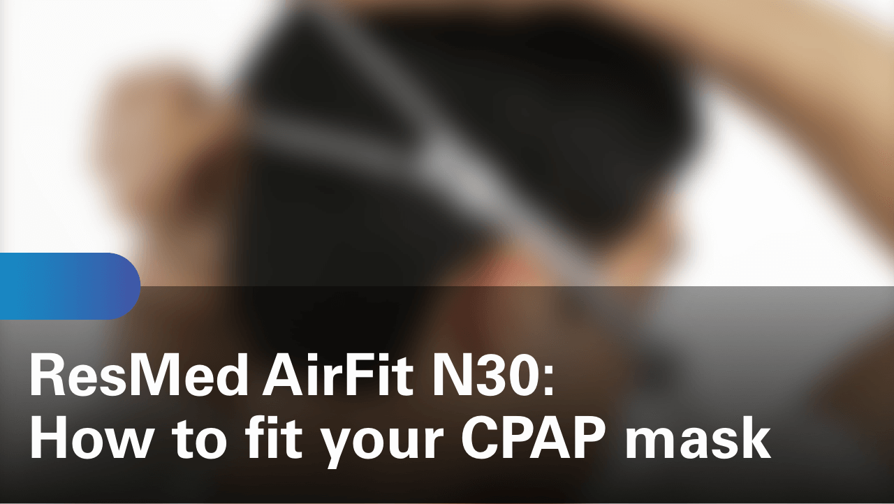 sleep-apnea-airfit-n30-how-to-fit-your-cpap-mask