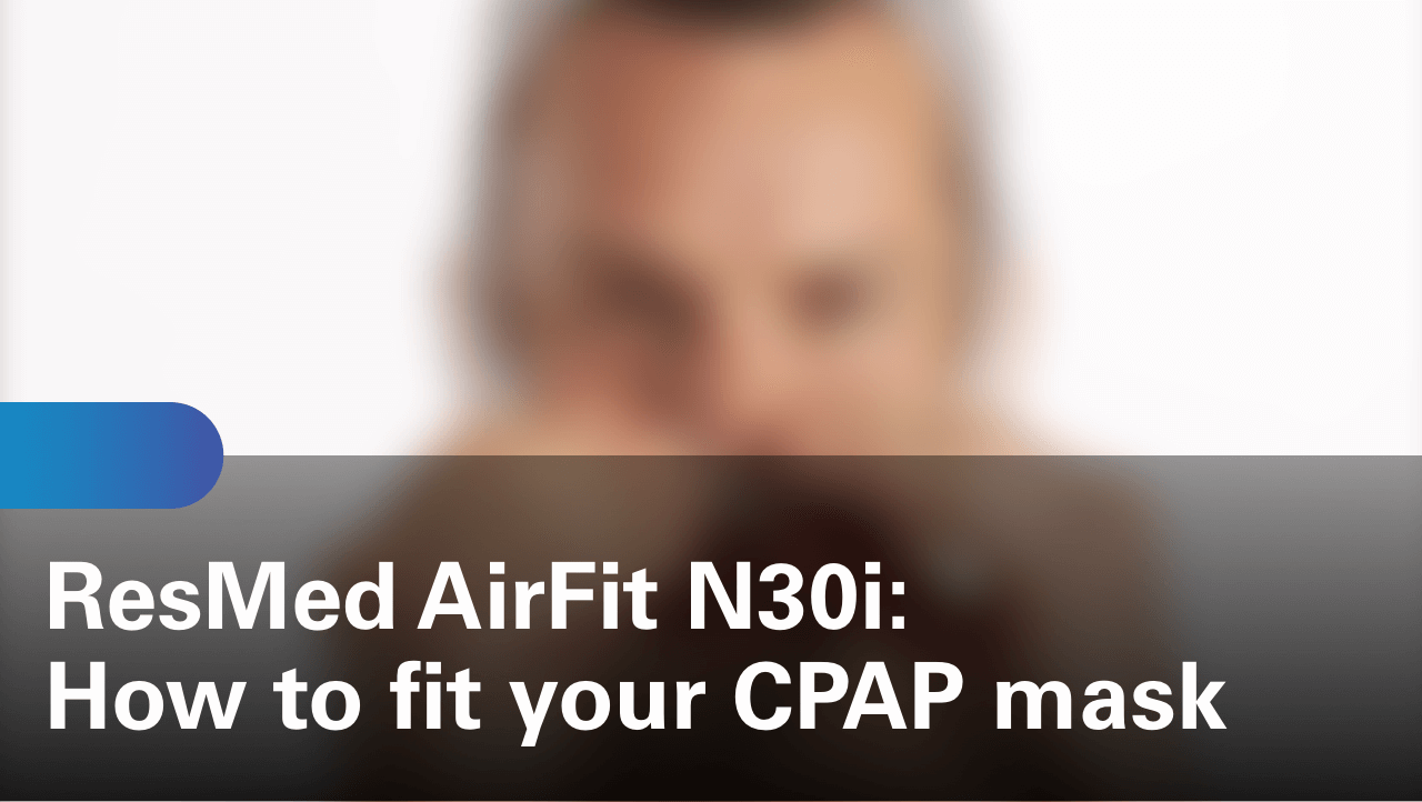 sleep-apnea-airfit-n30i-how-to-fit-your-cpap-mask