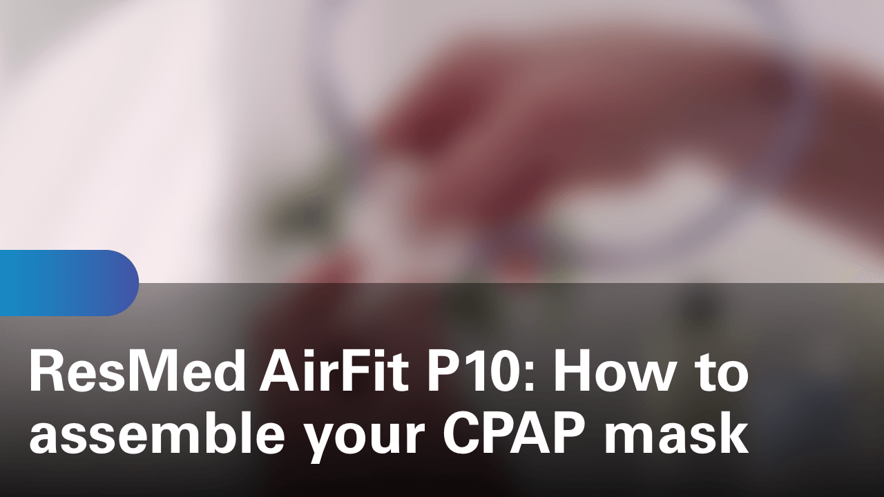 sleep-apnea-airfit-p10-how-to-assemble-your-cpap-mask